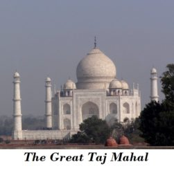 Complete guide to visit Taj Mahal